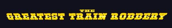 The Greatest Train Robbery Logo
